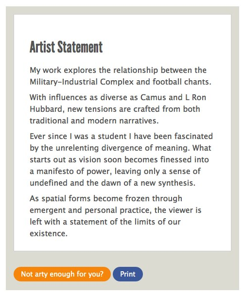 An artist statement care of the artybollocks generator